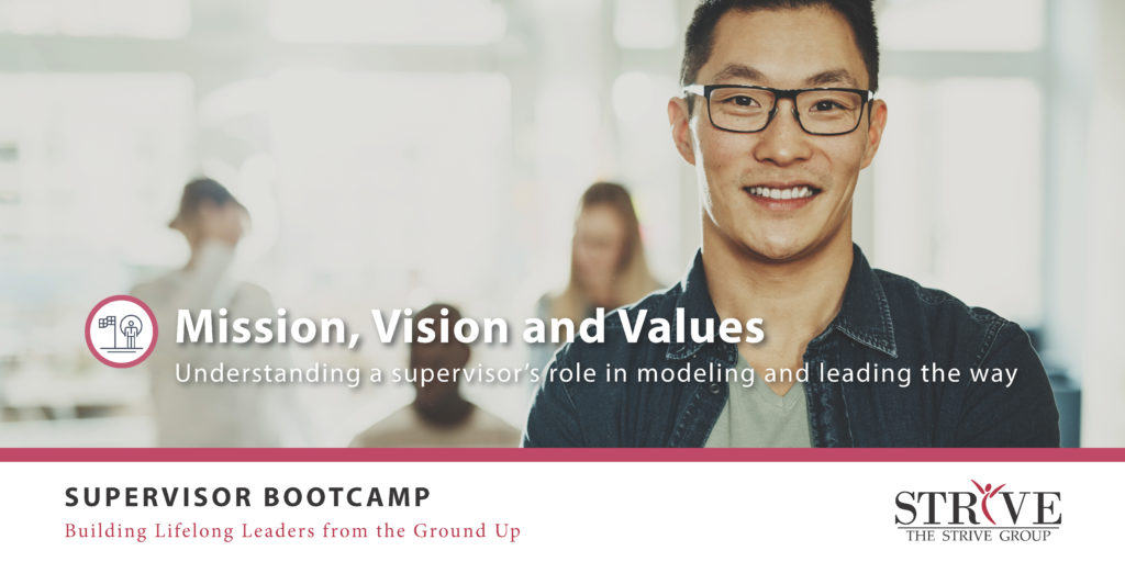 Supervisor Bootcamp: Mission, Vision and Values